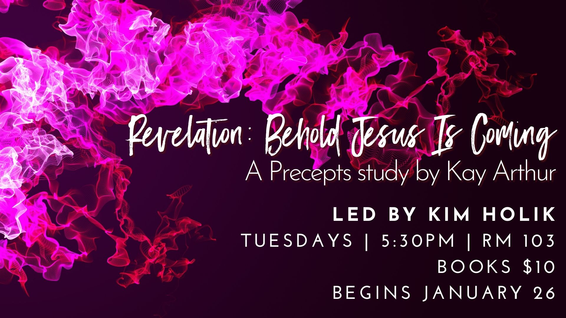 "GM Women - ""Revelation/Behold Jesus is Coming"" Precepts Bible Study"