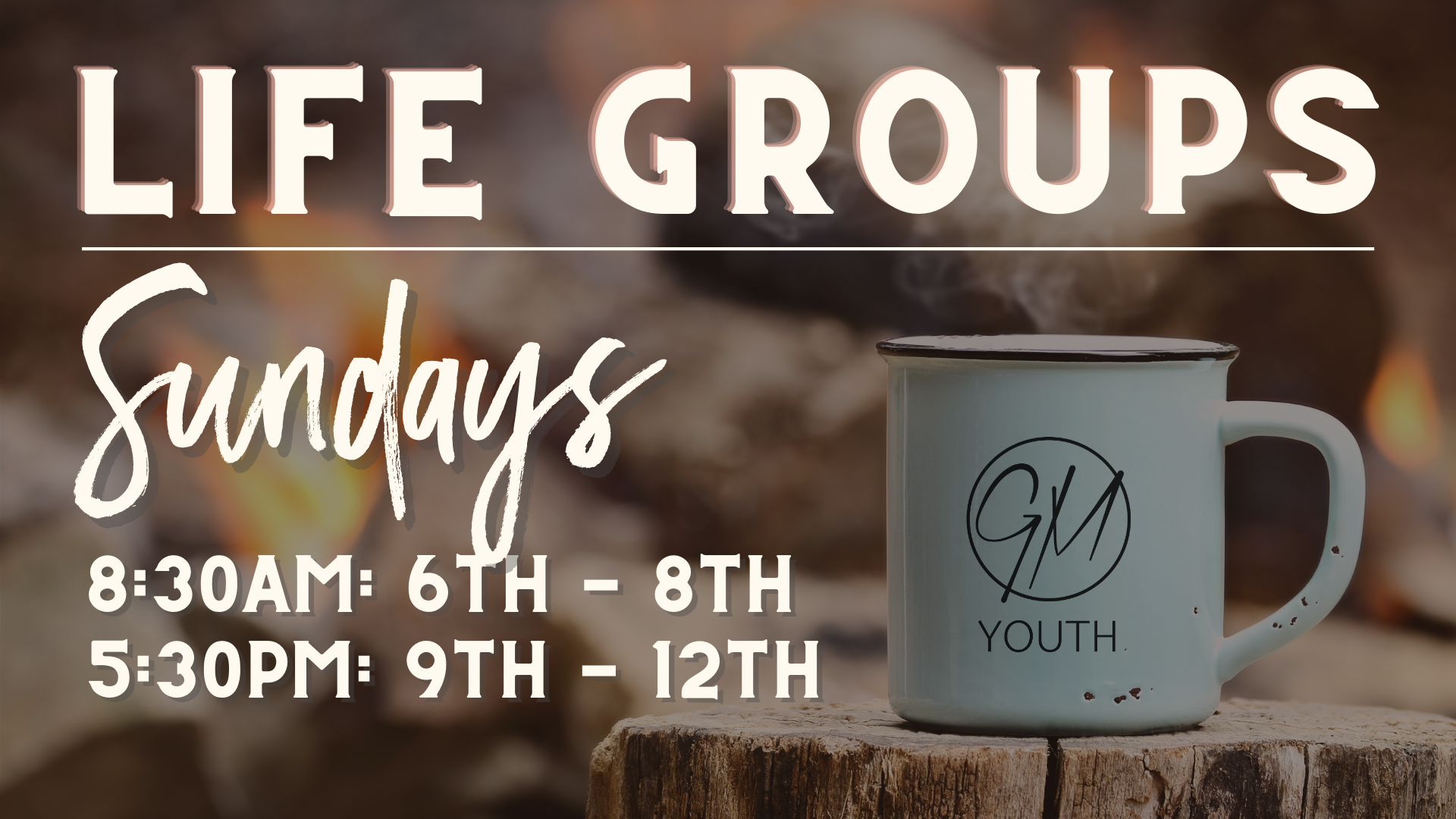GM Youth - Life Groups