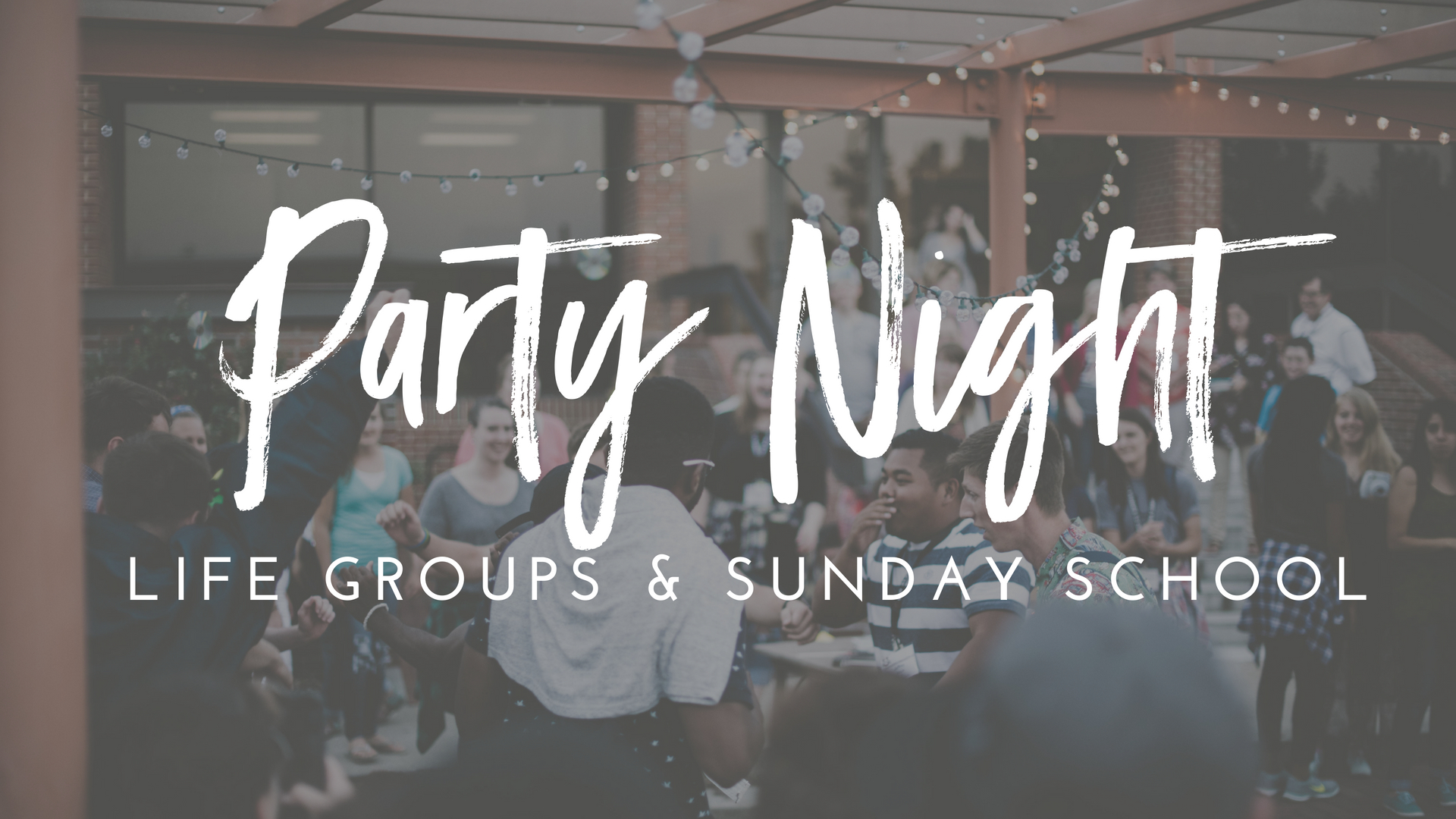 Lifegroup & Sunday School Party Night